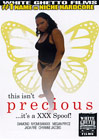 This Isn't Precious It's A XXX Spoof