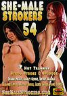 She-Male Strokers 54