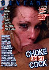 Choke On My Cock