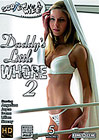 Daddy's Little Whore 2