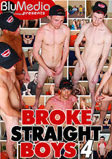 Broke Straight Boys 4