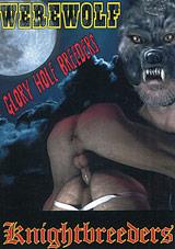 Werewolf Glory Hole Breeders