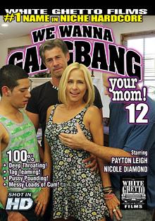 We Wanna Gangbang Your Mom 12 cover
