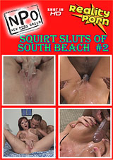 Squirt Sluts Of South Beach 2