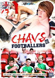 Gay Teen Boys : Chavs Vs Footballers!