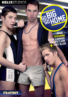 Gay Teen Boys : Go huge Or Go Home!