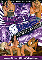 Wild Moms And Daughters: Horny At Home