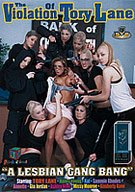 The Violation Of Tory Lane: A Lesbian Gang Bang