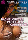 Bachelorette Party In The Caribbean - French