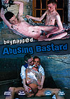 Boynapped 6: Abusing Bastard