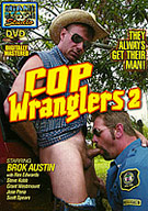Cop Wranglers 2