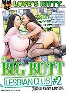Big Butt Lesbian Club 2: Jungle Fever Edition