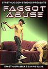 Faggot Abuse