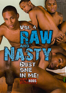 Raw And Nasty 4:  Bust One In Me cover