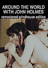 John Holmes Collection 2 Triple Feature: Around The World With John Holmes
