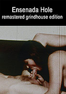 Grindhouse Hostage 3 Triple Feature: Ensenada Hole
