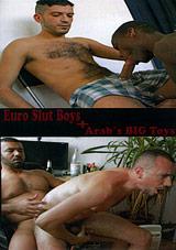 Euro Slut Boys and Arab's Big Toys