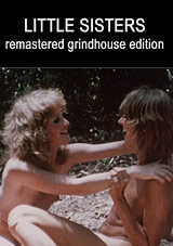 Sexual Sisters Grindhouse Triple Feature: Little Sisters