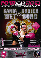 Porn Star Fights: Xania Wet VS Annika Bond