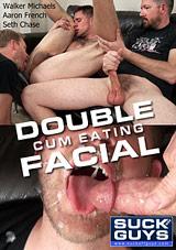 Double Cum Eating Facial