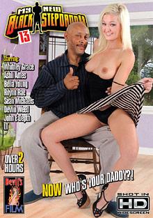 Interracial Porn : My New Black Step Daddy 13!