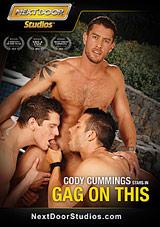 Cody Cummings Gag On This Xvideo gay