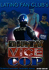 Dirty Vice Cop