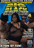 Big Black Gang Bang 4
