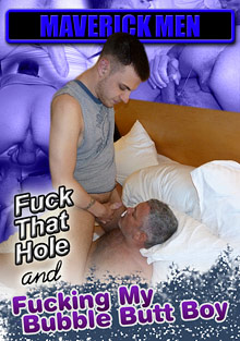 Gay Mature Men : Fuck That Hole And fucking My Bubble Butt Boy!