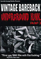 Vintage Bareback: Underground Kink 3