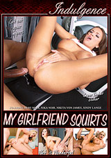 My Girlfriend Squirts