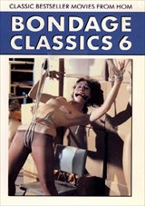 Adult Movies presents Bondage Classics 6