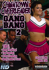 Chinatown Cheerleader Gang Bang 2