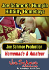 Joe Schmoe's Humpin' Hillbilly's Too