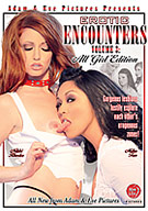 Erotic Encounters 3: All Girl Edition