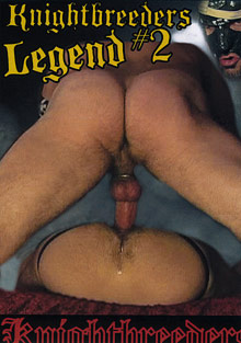 Gay Mature Men : Knightbreeders Legend 2!