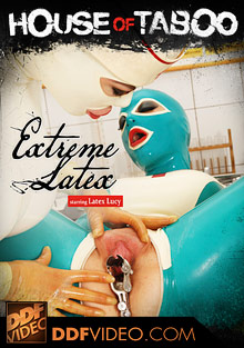 BDSM Library : House Of Taboo: Extreme Latex!