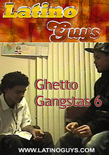 Ghetto Gangstas 6
