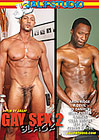 Gay Sex 2: Black