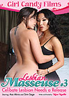 Lesbian Masseuse 3: Celibate Lesbian Needs A Release