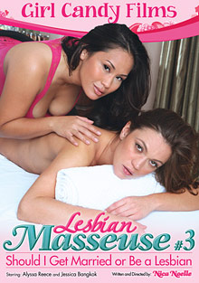 Lesbian Masseuse 3: Should I Get Married Or Be A Lesbian