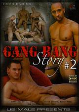 Gang Bang Story 2