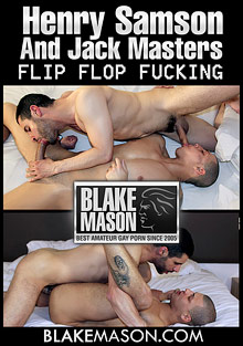 Flip Flop Fucking With Henry Samson And Jack Masters cover