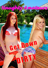 Naughty Amateur: Get Down And Dirty