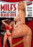 MILFS Who Crave Black Cock
