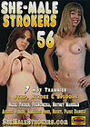 She-Male Strokers 56