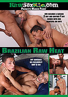 Brazilian Raw Heat
