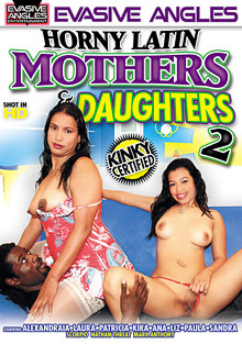 Horny Latin Mothers And Daughters 2 cover