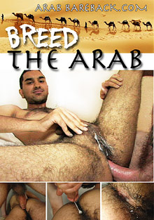Gay Interracial Sex : Breed The Arab!