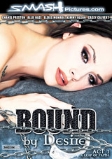 Bound By Desire: Act 1: A Leap of Faith Xvideos